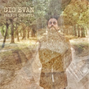 Gio Evan - Pane in cassetta